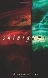 Shinigami by Django Wexler (2006-10-01)