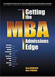 Getting the MBA Admissions Edge (MBA Site Guides)