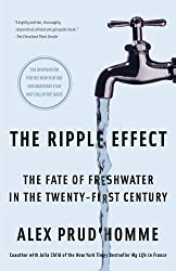 The Ripple Effect: The Fate of Fresh Water in the Twenty-First Century (English Edition)