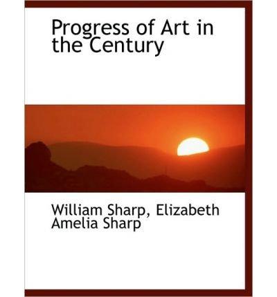 Progress of Art in the Century (Hardback) - Common