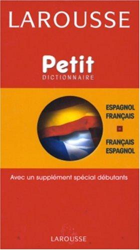 Petit Dictionnaire français/espagnol espagnol/français