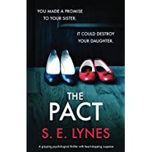 The Pact: A gripping psychological thriller with heartstopping suspense