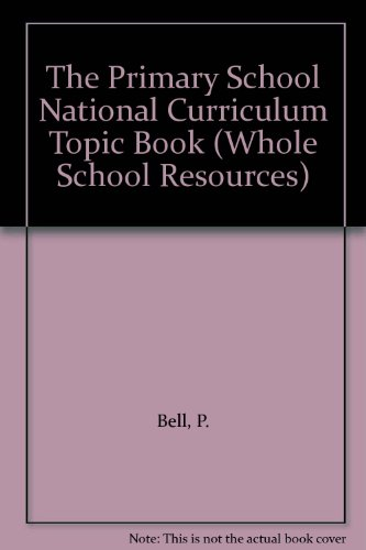 The primary school National Curriculum topic book