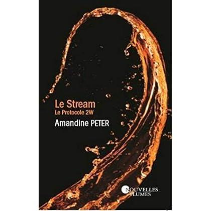 Le Stream - Protocole 2W
