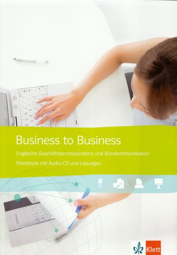 Business to Business / Workbook mit Schüler-Audio-CD