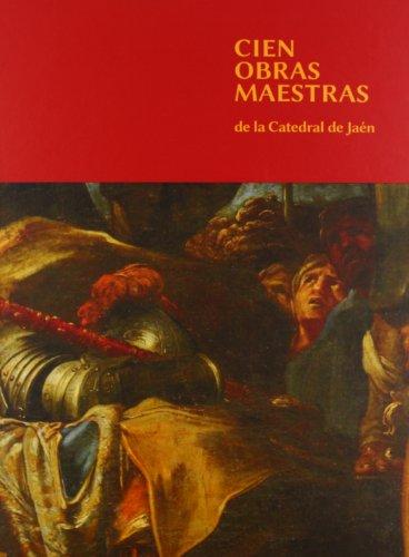 Cien obras maestras de la Catedral de Jaén (Fuera de Colección)