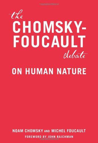 The Chomsky - Foucault Debate: On Human Nature: A Debate on Human Nature por Noam Chomsky