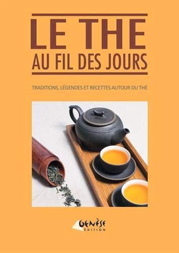 Le thé au fil des jours par Nathalie Masset