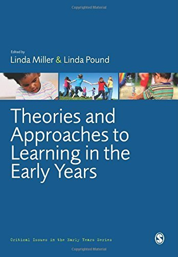 Theories and Approaches to Learning in the Early Years (Critical Issues in the Early Years) by (2010-12-29)