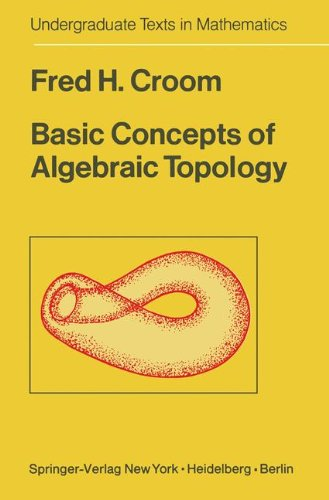 Basic Concepts of Algebraic Topology (Undergraduate Texts in Mathematics)