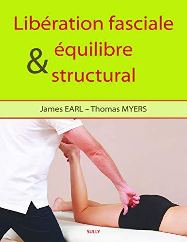 Libération fasciale et équilibre structural