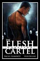 The Flesh Cartel #2: Auction (The Flesh Cartel Season 1: Damnation) (English Edition)
