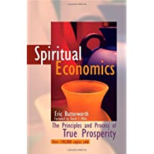 Spiritual Economics: The Principles and Process of True Prosperity by Eric Butterworth(2001-02)