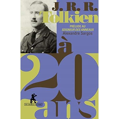 J.R.R. Tolkien à 20 ans : Prélude au Seigneur des Anneaux