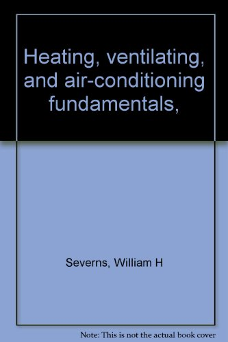 Heating, ventilating, and air-conditioning fundamentals,