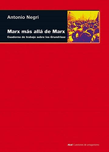 Marx más allá de Marx (Cuestiones de antagonismo)
