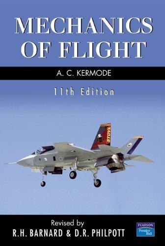 Mechanics of Flight by Barnard, Dr R.H., Philpott, Dr D.R., Kermode, Mr A.C. (2006) Paperback