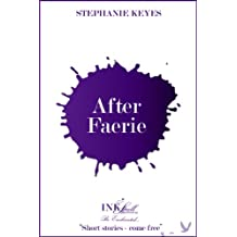 After Faerie (The Star Child)
