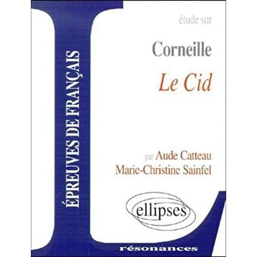Etude sur Le Cid de Corneille : Epreuves de français