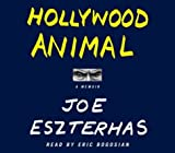 Hollywood Animal: A Memoir by Joe Eszterhas (2004-01-27)