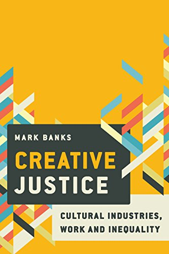 creative-justice-cultural-industries-work-and-inequality
