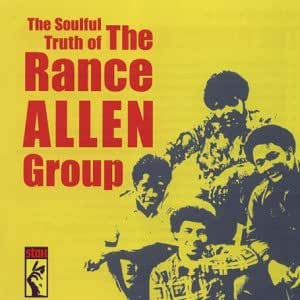 The Soulful Truth of Rance Allen