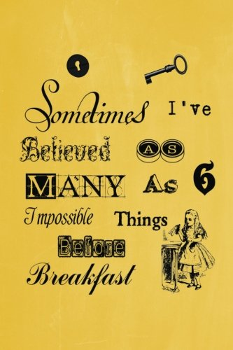 alice-in-wonderland-pastel-journal-sometimes-ive-believed-as-many-as-six-impossible-things-before-br