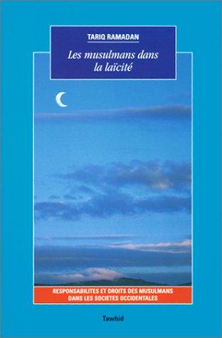 Les Musulmans dans la laïcité : Responsabilités et droits des Musulmans dans les sociétés occidentales, 2e édition