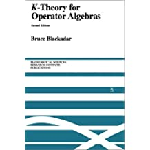 K-Theory for Operator Algebras (Mathematical Sciences Research Institute Publications, Band 5)