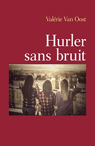 Couverture du livre Hurler sans bruit
