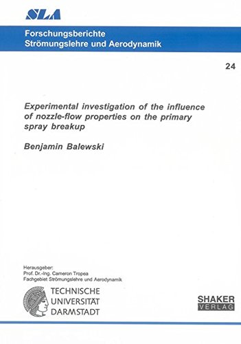 Experimental investigation of the influence of nozzle-flow properties on the primary spray breakup (Forschungsberichte Strömungslehre und Aerodynamik) - Flow X-ray