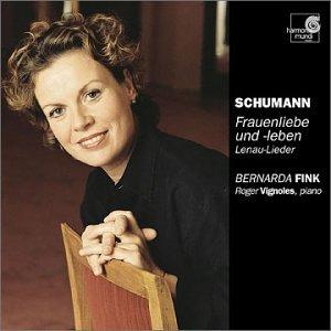 Schumann - La Vie et l'Amour d'une femme / Lenau-Lieder