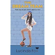 The Dream Team: Volume 3 (Kitty Cooper Stories)