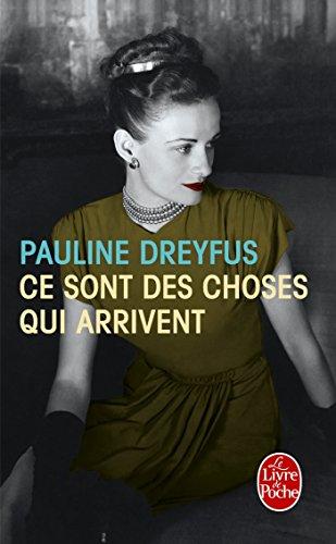 Ce sont des choses qui arrivent (Littérature & Documents) por Pauline Dreyfus