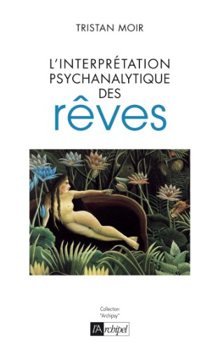 L'interprétation psychanalytique des rêves