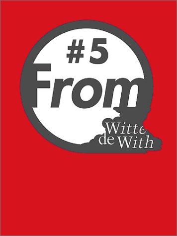 From Witte De With: No. 5 por Bartomeu Mari