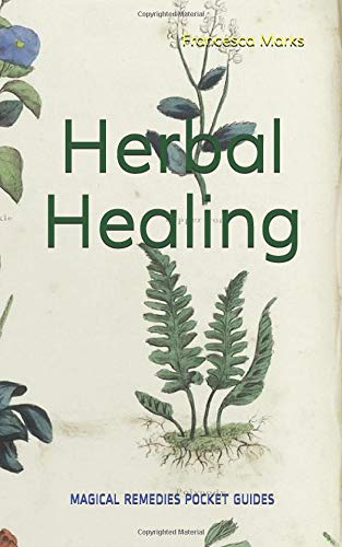 Herbal Healing (Magical Remedies Pocket Guides)