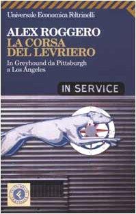 la-corsa-del-levriero-in-greyhound-da-pittsburgh-a-los-angeles