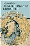 Image de L'uomo che inventò il Polo Nord