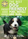 Pocket Good Guide Dog Friendly Pubs, Hotels and B&Bs (Pocket Good Guides)