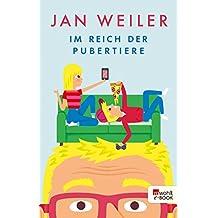 Im Reich der Pubertiere (German Edition)