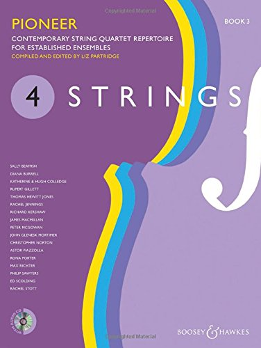 4 strings : contemporary string quartet repertoire for established ensembles. Book 3, pioneer |