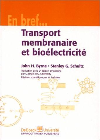 Transport membranaire et bioélectricité