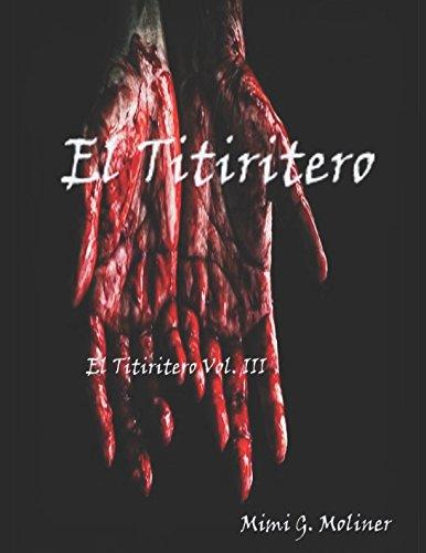 El Titiritero: Vol III (Trilogía El Titiritero)