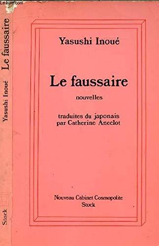 Le Faussaire (Nouveau cabinet cosmopolite) par Yasushi Inoue, Catherine Ancelot