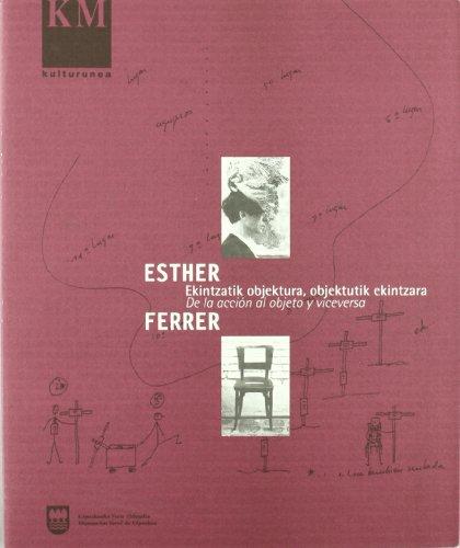 Esther Ferrer, De La Accion Al Objeto Y Viceversa (Km - Kulturunea)