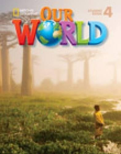 Our World 4 with Student's CD-ROM: British English (Our World British English) por Kate Cory-Wright