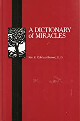A Dictionary of Miracles: Imitative, Realistic, and Dogmatic