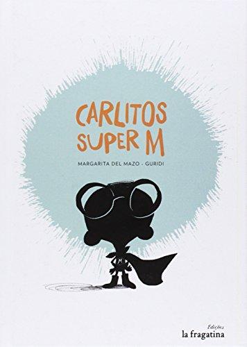 Carlitos Super M por Margarita del Mazo Fernández