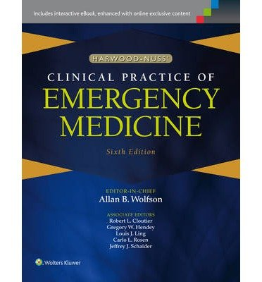 [(Harwood-Nuss' Clinical Practice of Emergency Medicine)] [Editor-in-chief Allan B. Wolfson ] published on (October, 2014)